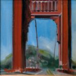 "Golden Gate I - 8"" x 8"" - Oil on Canvas - Thalia Stratton"